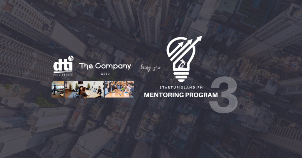 Startup Island PH to launch 3rd cohort for its startup mentorship program with DTI and The Company Cebu